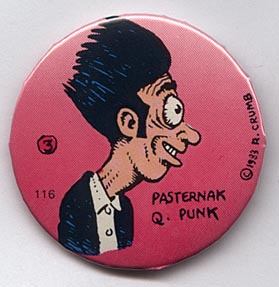 Button 116: Pasternak Q. Punk (# 3 of 11 in Crumb series)