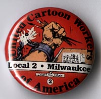 Button 137: United Cartoon Workers Local 2: Milwaukee