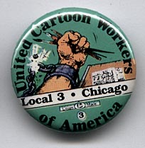 Button 138: United Cartoon Workers Local 3: Chicago