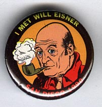 Button 152: I Met Will Eisner: San Diego 1990
