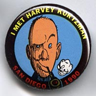 Button 153: I Met Harvey Kurtzman: San Diego 1990