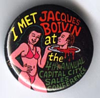 Button 155: I Met Jacques Boivin (Melody artist) Capital City Conf. 1991