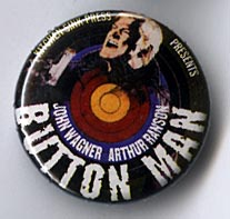 Button 191: Button Man [full color version] by Arthur Ranson