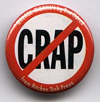 Button 197: NO CRAP! (Tim Eldred Grease Monkey promo)