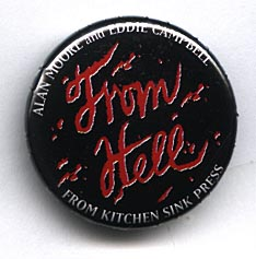 Button 198: From Hell (Alan Moore & Eddie Campbell 1995 pre-film promo)