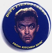 Button 200: Dope Fiends (this guy's on something!)