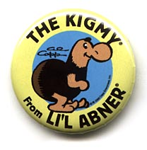 Button 242: The Kigmy from Li'l Abner (Al Capp)