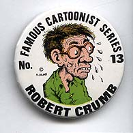 Button 013: Famous Cartoonist Robert Crumb (Zap, Mr. Natural) {white}