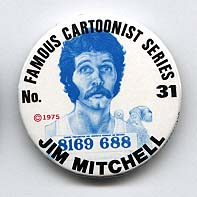 Button 031: Famous Cartoonist Jim Mitchell (Smile, Bugle)