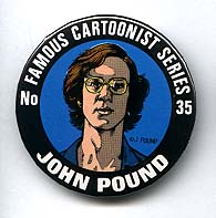 Button 035: Famous Cartoonist John Pound (Garbage Pail Kids)