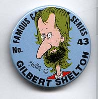 Button 043: Famous Cartoonist  Gilbert Shelton (Fabulous Furry Freak Brothers)