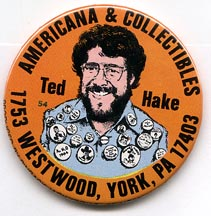 Button 054: Ted Hake Americana & Collectibles