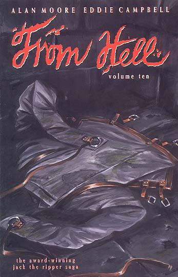 From Hell Vol. 10 by Alan Moore & Eddie Campbell