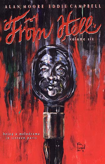 From Hell Vol. 6 by Alan Moore & Eddie Campbell