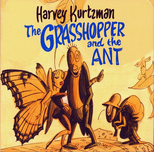 Harvey Kurtzman's The Grasshopper and the Ant HC