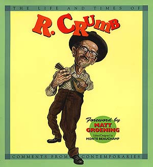 Life and Times of R. Crumb Book