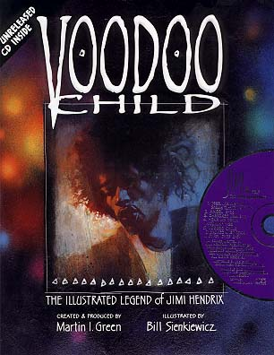Voodoo Child: Illustrated Legend of Jimi Hendrix deluxe S/N HC