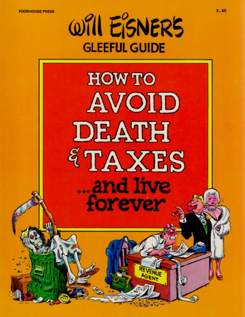 How to Avoid Death & Taxes by Will Eisner