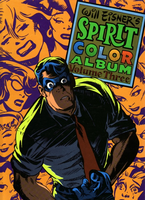 Spirit Color Album vol. 3 HC by Will Eisner