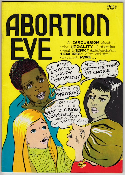 ABORTION EVE Comix by Chin Lyvely and Joyce Sutton (1973)