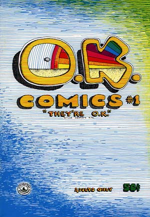O.K. Comics NO. 1 by Bruce Walthers (1972)