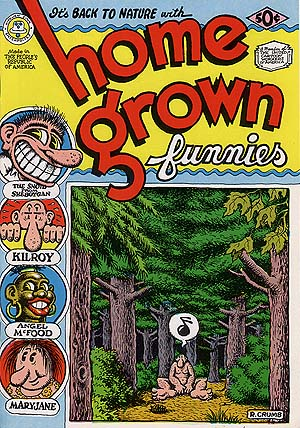 Home Grown Funnies By R. Crumb (08th)