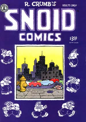 Snoid Comics by R. Crumb (4th)
