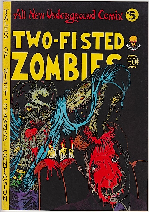 TWO-FISTED ZOMBIES (All New Underground Comix #5) Rick Veitch 1973
