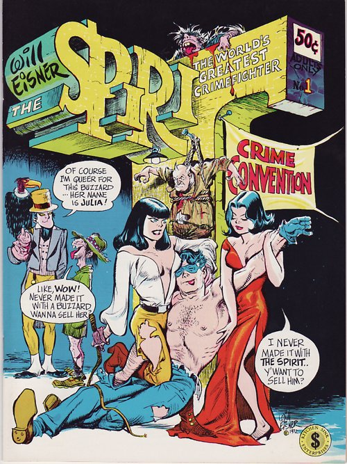 Underground Spirit No. 1 by Will Eisner (1973)