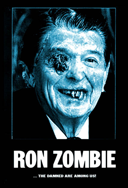 Ronald Reagan as Ron Zombie
