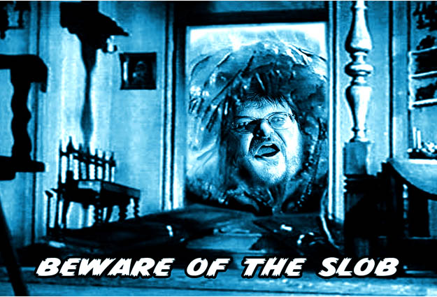 Michael Moore is Beware of the Slob Postcard