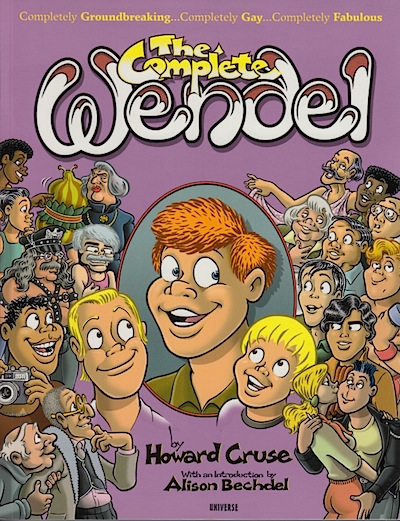 The Complete Wendel by Howard Cruse
